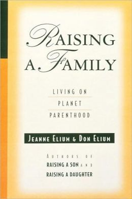 Raising a Family: Living on Planet Parenthood