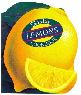 Totally Lemons Cookbook
