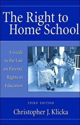 The Right to Home School: A Guide to the Law on Parents' Rights in Education