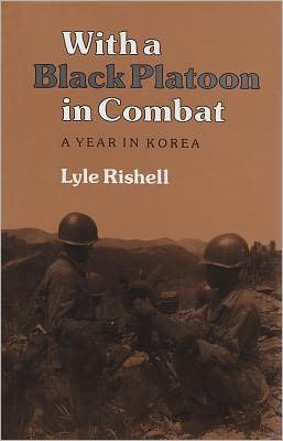With a Black Platoon in Combat: A Year in Korea