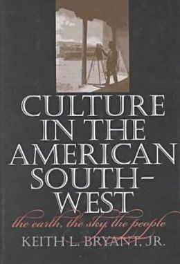 Culture in the American Southwest: The Earth, the Sky, the People