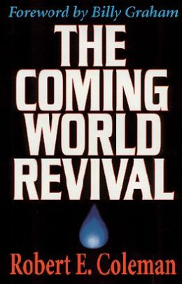 The Coming World Revival