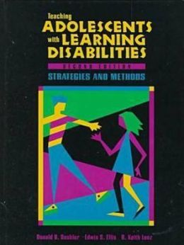 Teaching Adolescents with Learning Disabilities: Strategies and Methods