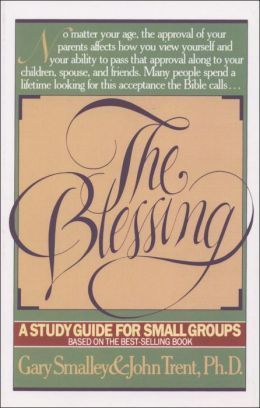 The Blessing Study Guide: A Study Guide for Small Groups