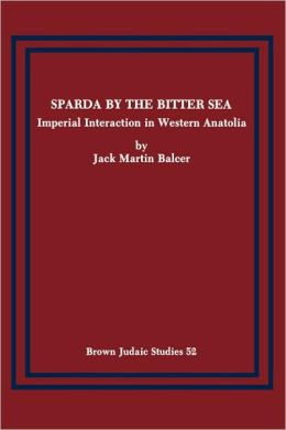 Sparda by the Bitter Sea: Imperial Interaction in Western Anatolia