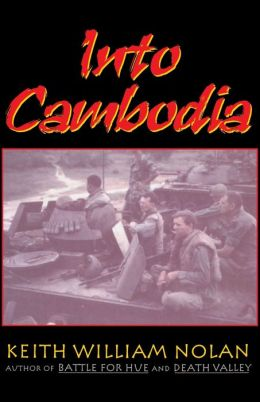 Into Cambodia: Spring Campaign, Summer Offensive, 1970