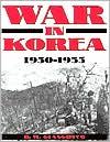 War in Korea, 1950-1953: A Pictorial History