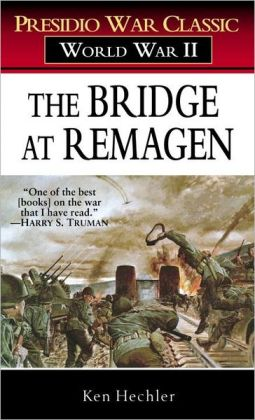 The Bridge at Remagen: Presidio War Classic, World War II