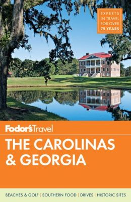 Fodor's The Carolinas & Georgia