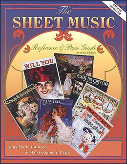 The Sheet Music Reference and Price Guide