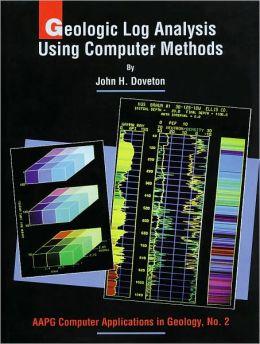 Geologic Log Analysis Using Computer Methods