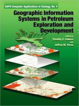 Geographic Information Systems in Petroleum