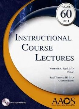 Instructional Course Lectures, Vol. 60