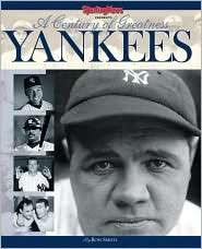 Yankees: A Century of Greatness