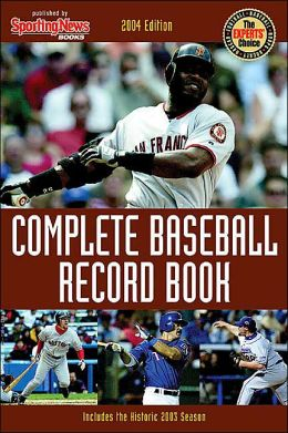 Complete Baseball Record Book 2004