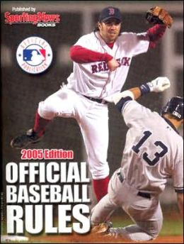 Official Baseball Rules 2005