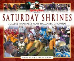 Sporting News Presents Saturday Shrines: College Football's Most Hallowed Ground