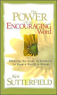 The Power of an Encouraging Word: Planting Seeds of Kindness to Recap a World in Bloom