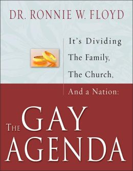 Gay Agenda: It's Dividing the Family, the Church, and a Nation
