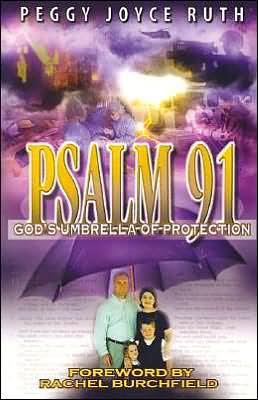 Psalm 91 - God's Umbrella of Protection