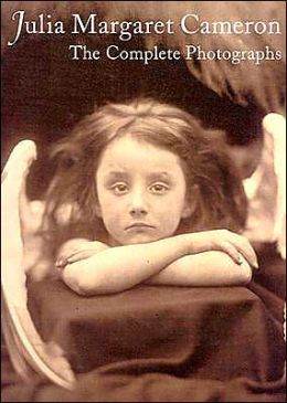 Julia Margaret Cameron: The Complete Photographs