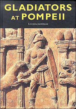 Gladiators at Pompeii