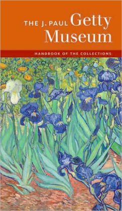 The J. Paul Getty Museum Handbook of the Collections