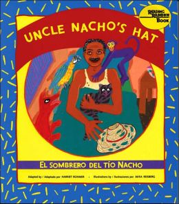 Uncle Nacho's Hat: El Sombrero Del to Nacho