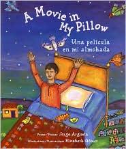 Movie in My Pillow/Una pelicula en mi almohada
