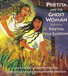 Prietita and the Ghost Woman (Prietita Y la Llorona)