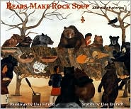 Bears Make Rock Soup: And Other Stories