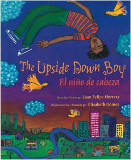 The Upside Down Boy: El nino de cabeza (Spanish-English Edition)