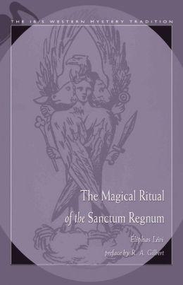 The Magical Ritual of Sanctum Regnum