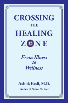 Crossing the Healing Zone: From Illness to Wellness