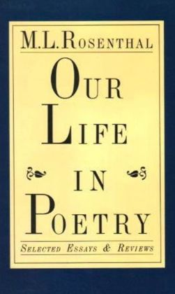 Our Life in Poetry: Selected Essays and Reviews