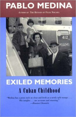 Exiled Memories: A Cuban Childhood
