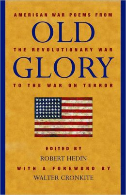 Old Glory: American War Poems from the Revolutionary War to the War on Terrorism