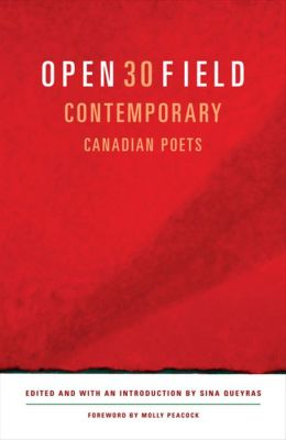 Open Field: 30 Contemporary Canadian Poets