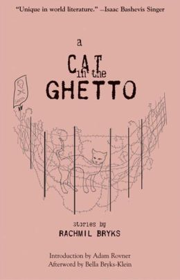 A Cat in the Ghetto: Stories