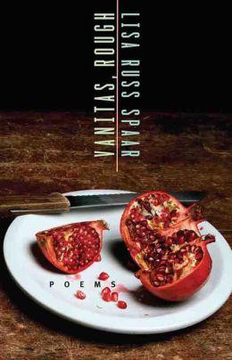 Vanitas, Rough: Poems