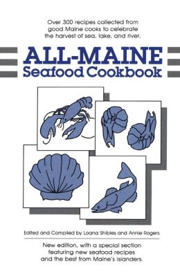 All-Maine Seafood Cookbook