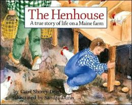 Henhouse: A True Story of Growing Up on a Maine Farm