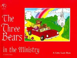 Three Bears in the Ministry