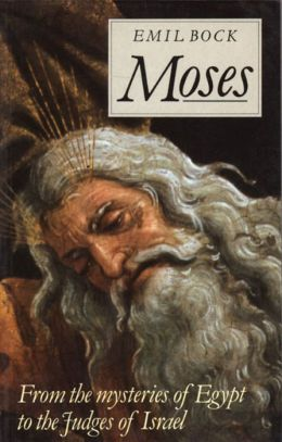 Moses: From the Mysteries of Egypt to the Judges of Israel