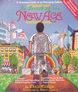 In Search of the New Age: A Humorous Look at an Emerging Culture