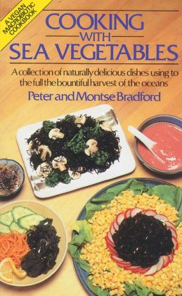 Cooking with Sea Vegetables