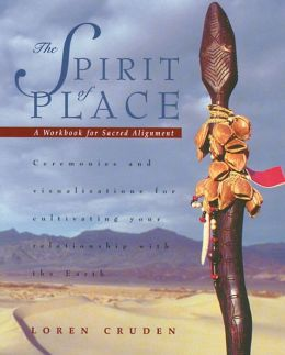 The Spirit of Place: A Workbook for Sacred Alignment