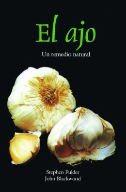 El ajo: Un remedio natural