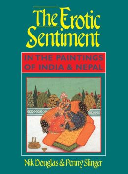 The Erotic Sentiment in the Paintings of India and Nepal