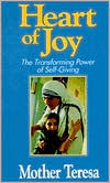 Heart of Joy: The Transforming Power of Self-Giving